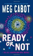 Ready or Not by Meg Cabot Series: American Girl