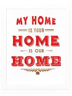 My Home is Your Home is Our Home Art Print   Sycamore Street Press   #southwest #red #letterpress