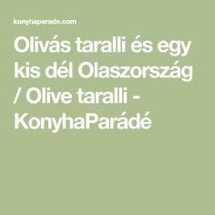Olivás taralli és egy kis dél Olaszország / Olive taralli - KonyhaParádé Bagel, Virginia