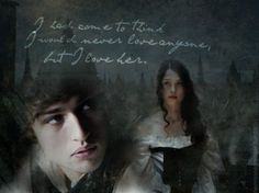 'I had come to think I would never love anyone, but I love her.' Will and Tessa