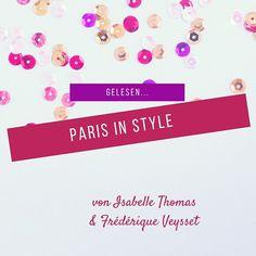"""Obwohl ja oft und gerne über den Stil """"der"""" Pariserinnen geredet und gerätselt oder von ihm geschwärmt wird, gibt es doch erstaunlich wenig Ratgeber, die sich mit dem Thema befassen. Od…"""