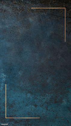 Gold frame on grunge blue mobile phone wallpaper vector Handy Wallpaper, Wallpaper Free, Framed Wallpaper, Phone Wallpaper Images, Flower Background Wallpaper, Gold Background, Perfect Wallpaper, Background Pictures, Aesthetic Iphone Wallpaper