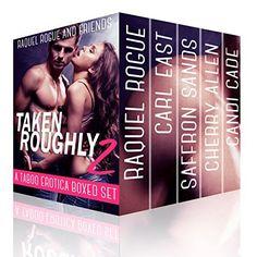 Taken Roughly 2 - A Taboo Erotica Boxed Sex by Raquel Rogue, http://www.amazon.com/dp/B00X5X1QZC/ref=cm_sw_r_pi_dp_BVKuvb1MPG9M2