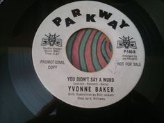 NORTHERN  /   Yvonne Baker - You Didn t Say A Word    /   SOUL 45