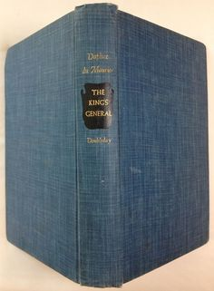 The King's General by Daphne du Maurier (1946 - Hardcover) First Edition