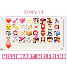 "My own version of ""story of missionary girlfriend"" emoticons. :) ❤"