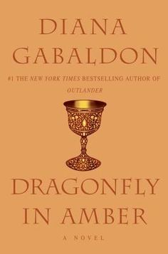 Dragonfly in Amber (Outlander, #2) by Diana Gabaldon. In eighteenth-century Scotland, Claire Randall and her raven-haired daughter, Brianna, return to the majestic hills where Claire recalls the love of her life--gallant warrior James Fraser.