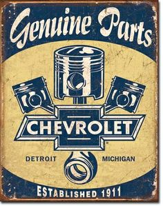 Chevrolet Parts Vintage Retro Tin Sign. Chevrolet Genuine Parts with Chevy Piston detail. Weathered, vintage style Chevy sign that'll add the perfect touch of Chevy decor to your Garage or Shop. Garage Signs, Garage Art, Garage Shop, Car Garage, Vintage Advertisements, Vintage Ads, Vintage Style, Funny Vintage, Vintage Room