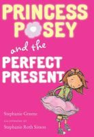 Princess Posey series by Stephanie Greene