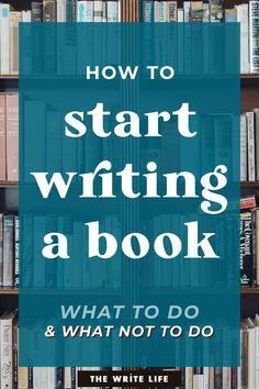 How to Start Writing a Book: A Peek Inside One Writer's Process Creative Writing Tips, Book Writing Tips, Article Writing, Start Writing, Writing Help, Writing Skills, Writing Prompts, Writing Outline, Writing Portfolio
