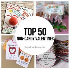 Top 50 non-candy Valentines ideas.