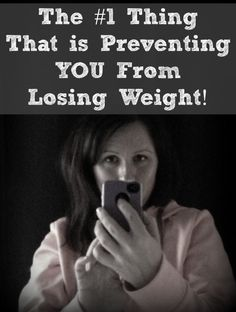The #1 Thing That is Preventing You From Losing Weight