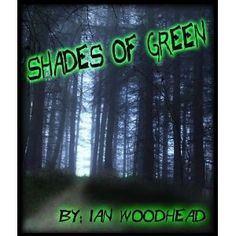 Shades of Green (Kindle Edition)  http://www.picter.org/?p=B005TJ9PMG