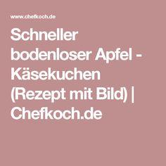 Schneller bodenloser Apfel - Käsekuchen (Rezept mit Bild)   Chefkoch.de