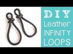 Leather Jewelry Tutorial - DIY Leather Infinity Loops / Figure 8 Links - VIDEO