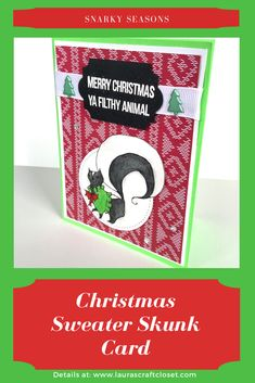 Do skunks wear sweaters? They do to prepare for Christmas! Get ready early for the Holidays and make a Christmas skunk card with this tutorial now. I know it sounds a little early, but why not take the challenge? Holiday Sweater, Christmas Sweaters, Holiday Cards, Christmas Cards, Skunks, Merry Christmas Ya Filthy Animal, Christmas Challenge, Wink Of Stella, Holiday Traditions