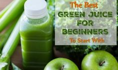 The Best Green Juice for Beginners to Start With