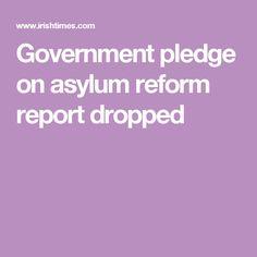 Government pledge on asylum reform report dropped