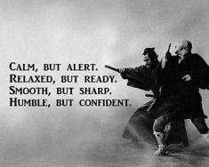 Calm but alert..