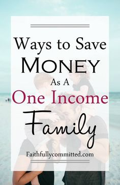 If you want to start living on one income, check out these suggestions and resources for saving money and thriving as a one income family!