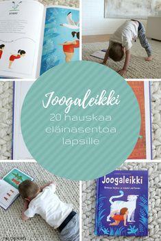 Joogaa lapsille / Lorena Pajalunga: Joogaleikki. Rohkea leijona ja kepeä perhonen (Nemo 2018)