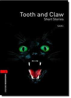 Oxford Bookworms Library: Level 3:: Tooth and Claw: 1000 ... https://www.amazon.co.uk/dp/0194791351/ref=cm_sw_r_pi_dp_x_uCYHyb73WGJPH