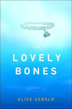 The Lovely Bones by Alice Sebold - Good book!