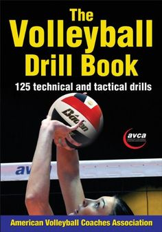 The Volleyball Drill Book presents 125 drills compiled by two of volleyballs top coaches, Teri Clemens and Jenny McDowell. This book from The American Volleyball Coaches Association includes drills to… read more at Kobo. Volleyball Training, Volleyball Skills, Volleyball Workouts, Volleyball Quotes, Coaching Volleyball, Volleyball Players, Volleyball Hair, Volleyball Practice, Volleyball Ideas