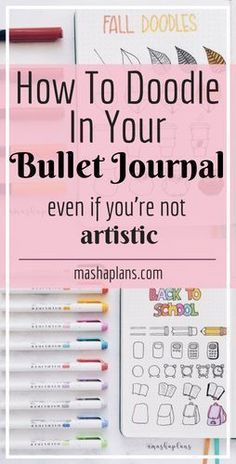 Easy ways to start doodling in your Bullet Journal, even if you're not a very artistic person. I'm not one myself, but I used these simple steps and tutorials to learn doodling skills and start decorating my own pages. Check this post for