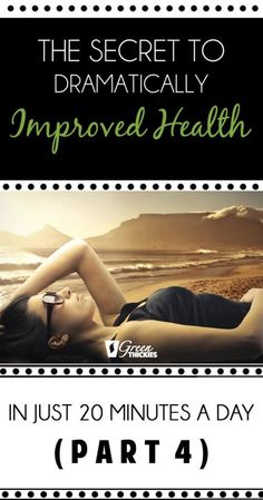 The Secret To Dramatically Improved Health In Just 20 Minutes A Day (Part Wellness Tips, Health And Wellness, Best Green Smoothie, Natural Health Remedies, Natural Solutions, Alternative Health, Health Articles, Real Food Recipes, Healthy Recipes