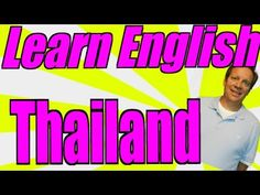 Learn English from Thailand. You're going to love the messages from Thai...