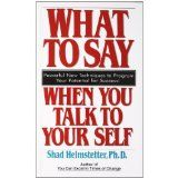 What to Say When you Talk To Yourself (Mass Market Paperback)By Shad Helmstetter