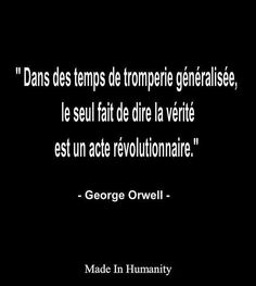Et mal généralement mal pris. True Quotes, Words Quotes, Sayings, George Orwell, Famous Quotes, Best Quotes, Cute Sentences, Little Things Quotes, Quote Citation
