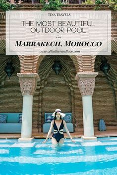 Summers are the best time to lounge at an outdoor pool. This summer I was in Morocco & I found the most beautiful outdoor pool in Marrakech at La Sultana.