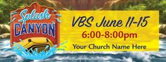 Let your community know about Splash Canyon VBS with a custom banner!