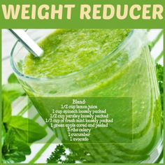 #Weight #Reducer #Smoothie.. Blend 1/2 cup #lemon juice, 1cup #spinach, 1/2 cup parsley, 1/3 cup fresh mint, 1 green #apple cored and peeled, 3 ribs cerely, 1 cucumber, 1 #avacado #Inlifehealthcare