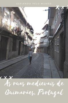 O Centro Histórico de Guimarães está muito bem conservado e nos oferece a oportunidade de voltarmos ao passado sem tirarmos os pés da modernidade. São ruas charmosas e belas casas para nossa apreciação e prazer.