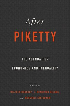 "Read ""After Piketty The Agenda for Economics and Inequality"" by available from Rakuten Kobo. Are Thomas Piketty's analyses of inequality on target? Where should researchers go from here in exploring the ideas he p. Reading Online, Books Online, Good Books, Books To Read, Free Books, Harvard University Press, Political Economy, Politics, Science"