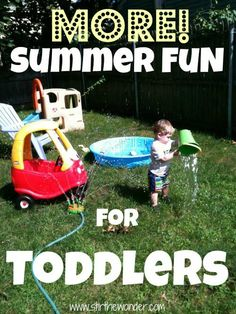 Summer Fun: Play outdoors activities for toddlers on warm days.