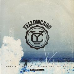 "Yellowcard, ""Hang You Up - Acoustic"" 