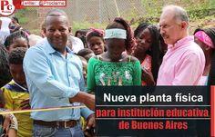 Nueva planta física para institución educativa de Buenos Aires [http://www.proclamadelcauca.com/2015/05/nueva-planta-fisica-para-institucion-educativa-de-buenos-aires.html]