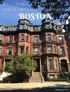 The Ultimate Girls Getaway Weekend in Boston // Brittany from Boston