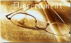 The End Time: Back to Basics: What discernment is