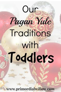 How one Pagan family teaches their toddlers community service, acceptance, and tolerance all while having fun celebrating Yule.