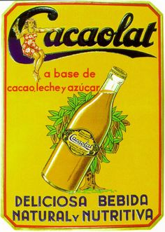 Mmmmmm, o Cacaolat ! Vintage Advertising Posters, Vintage Advertisements, Vintage Ads, Vintage Posters, Vintage Designs, Vintage Photos, Vintage Food, Old Posters, Retro Ads