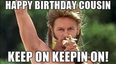 If your cousin is celebrating a birthday make them laugh we our funniest happy birthday cousin meme 🎉 Happy Birthday Cousin Meme, Happy Birthday Greetings Friends, Birthday Quotes For Daughter, Happy Birthday Quotes, Happy Birthday Images, Card Birthday, Birthday Ideas, Funny Birthday, Birthday Outfits