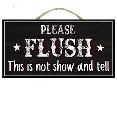 Funny Wood Signs, Diy Wood Signs, Funny Signs For Work, Funny Bathroom Decor, Bathroom Humor, Funny Bathroom Quotes, Sign Quotes, Funny Quotes, Sign Sayings