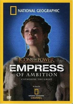 National Geographic: Icons of Power - Empress of Ambition, Catherine the Great Warner Home Video http://www.amazon.com/dp/B000MQ58Y0/ref=cm_sw_r_pi_dp_t4Rzub07VMV3H