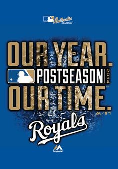 KC ROYALS are AWESOME!   Hope 2015 is even better!!