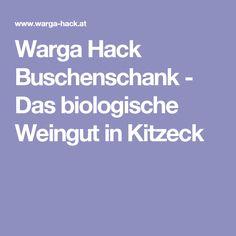 Warga Hack Buschenschank - Das biologische Weingut in Kitzeck Boarding Pass, Landing Pages, Wine